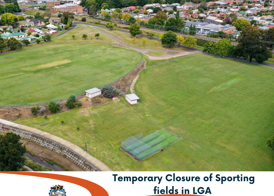Closure of Sporting fields in LGA
